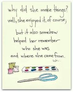♡Reminds me of my mother, she loved making things!