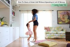 How To Have A Great Life Without Spending A Lot Of Money + Saving Some Too I love these tips - simple stuff!