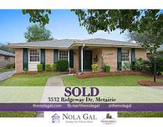 SOLD! 3532 Ridgeway Dr, Metairie, LA 70002 $240,000 3bed/2bath Single Family home - New Orleans Area Real Estate http://ww.thenolagal.com