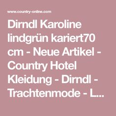 Dirndl Karoline lindgrün kariert70 cm - Neue Artikel - Country Hotel Kleidung - Dirndl - Trachtenmode - Landhausmode und mehr