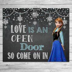 Frozen Love is an Open Door Sign Chalkboard Anna // Frozen Printable Wall Art // Frozen Chalkboard Sign // Frozen Party Favor
