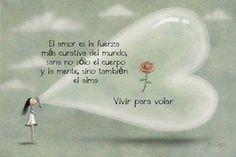 〽️ El Amor es la fuerza más curativa del mundo, sana no sólo el cuerpo y la mente sino también el alma...