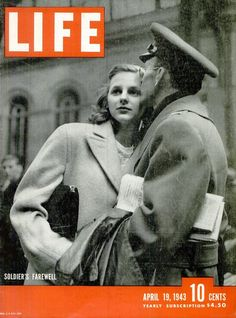 """Soldier's Farewell"", the LIFE Magazine cover of April 19, 1943, photographed at Penn Station in New York by Alfred Eisenstaedt"