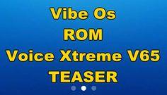 Vibe Os for Voice Xtreme V65 teaser
