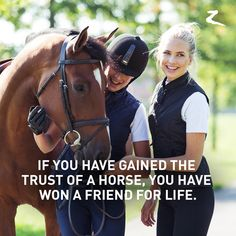 "Horse quotes | ""If you have gained the trust of a horse, you have won a friend for life."" This equestrian quote says it all."
