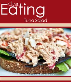 Clean eating tuna salad from @TheGraciousPantry prepared with tasty, unprocessed ingredients.