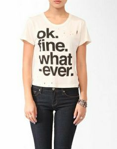 School's out and you couldn't care less about responsibilities, homework, and chores. This tee will let your attitude do all the talking. Forever 21, $16.90.