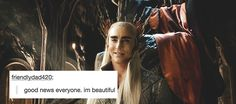 Desolation of Smaug and Tumblr text posts | Good news everyone, I'm beautiful