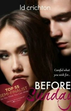 "You should read ""Before Sunday"" on #Wattpad. #romance"