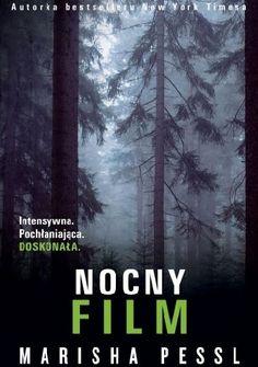 Okładka książki Nocny film New York Times, Books To Read, Literature, Film, Horror, Reading, Author, Historia, Literatura