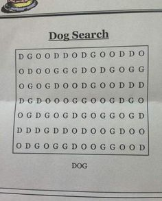 Reddit users have claimed this is the 'world's hardest word search' – but can you spot the word 'dog'? Can you find the word 'dog'? The world's 'hardest ever word search puzzle' is seriously messing with people's heads