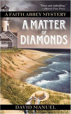 A Matter of Diamonds: A Faith Abbey Mystery