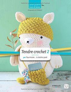 Tendre crochet : Tome 2 Quest-ce que tu fais de beau ?: Amazon.es ...
