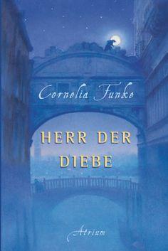 Herr der Diebe - Cornelia Funke (The Thief Lord)