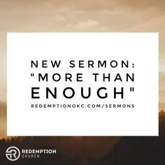 "New sermon: ""More than Enough"" http://ift.tt/1FC0mOe"