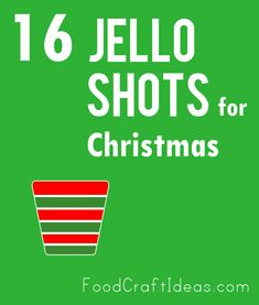 a roundup of jello shots for Christmas