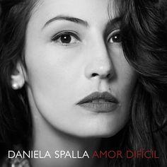 """Amor Difícil"" by Daniela Spalla was added to my Seleccionada(s) playlist on Spotify"