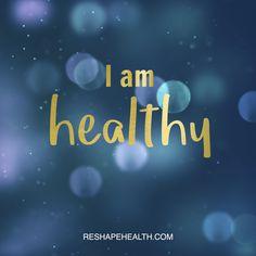 I am healthy   Reshape Health