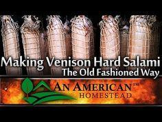 Making Venison Hard Salami The Old Fashioned Way - YouTube