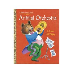 What happens when the animals decide to play an instrument? By Ilo Orleans Illustrator Tibor Gergely Ages 3-7