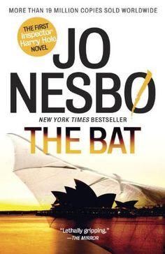The Bat: The First Inspector Harry Hole Novel (Vintage Crime/Black Lizard Original) by Jo Nesbo