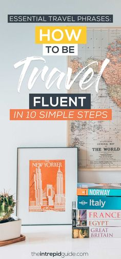 Essential Travel Phrases: How to be Travel Fluent in 10 Simple Steps | The Intrepid Guide