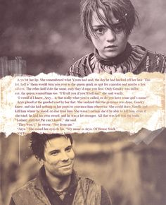 Arya & Gendry - my new favorite shipping.. if he dies, i'm going to cry... don't spoil it for me either with comments!