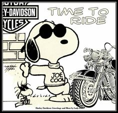 Snoopy Time to ride Snoopy Et Woodstock, Elmer Fudd, Harley Davidson Art, Joe Cool, Snoopy Quotes, Biker Quotes, Charlie Brown And Snoopy, Peanuts Snoopy, Cat Drawing
