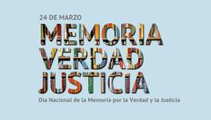 Day of Remembrance for Truth and Justice - Imagez Justice Quotes, Truth And Justice, Greetings Images, Chile, Cool Pictures, Writing, Day, Design, Truths