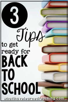 3 Tips to get ready for back to school. How to you prepare for the new school year? What must you have in place before the students' first day? First Year Teachers, New Teachers, Elementary Teacher, Elementary Schools, Upper Elementary, Elementary Library, School Teacher, Beginning Of The School Year, New School Year