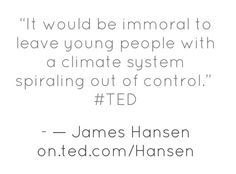 James Hansen at Ted Quotes, Ted Speakers, Earth Quotes, Beyond Blue, Ted Talks, Young People, Christmas Decor, Decor Ideas, Wisdom