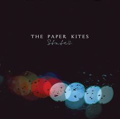 Aussie outfit the Paper Kites released their debut album, States, last month in their homeland, and it's slated to come out on October 1 through . Folklore, Music Is Life, My Music, Music Stuff, The Paper Kites, Crayola, Music Albums, Debut Album, Cover Art