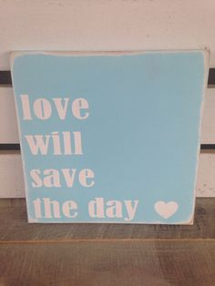 Love will save the day wooden sign aqua blue distressed wood sign typography art wedding gift bridal shower gift engagement gift   on Etsy, $20.00