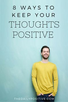 The following nine tips will help you create a positive mindset. With some practice, you can completely control the way you think, and it is those habitual thought patterns that will ultimately determine your level of happiness.