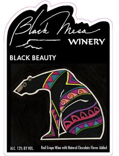 Black Mesa Wines :: Black Beauty - I'm a big red wine fan, & this is Black Beauty CHOCOLATE dessert wine. Delicious. The winery is between Taos & Santa Fe, NM.