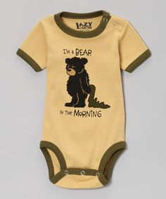 Look at this #zulilyfind! Tan 'I'm a Bear in the Morning' Bodysuit - Infant #zulilyfinds