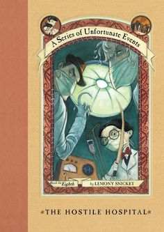 A Series of Unfortunate Events #8: The Hostile Hospital... OH LOOK WHAT I HAVE JUST COME BY! I read all these books in the 4th grade!! LOVED THEM!!! :) <3