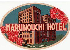 vintage luggage label MARUNOUCHI HOTEL Tokyo Japan   eBay