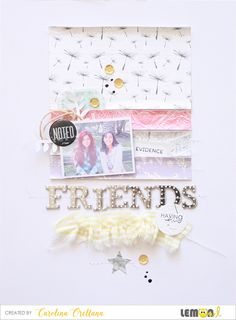 Lemon Owl: layout about friends having fun by Cari