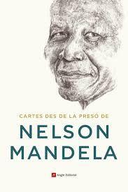 Cartes Des De La Presó De Nelson Mandela Nelson Mandela Presos Barcelona