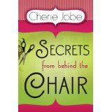 Who needs a shrink when you have a good hairdresser? Cherie Jobe's popular  Christian woman's book is now out in paperback