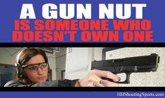 The true definition of a Gun Nut