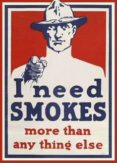 It's not by happenstance that the sharpest increases in Americans' smoking rates have come in wartime. - Cato
