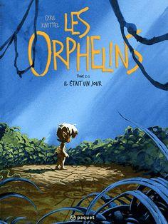 Les Orphelins Tome 2 Il était un jour - Cyril Knittel