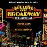 Bullets over Broadway : the musical : original Broadway cast recording