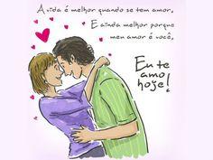 A vida é melhor quando se tem amor. E ainda melhor porque meu amor é você.    Fonte: facebook.com/euteamohoje    #euteamohoje