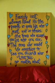 I love this. I love my blood family but I for sure have family that isn't blood too.