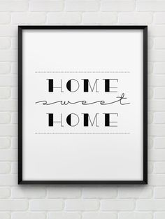 home sweet home print // instant download typographic print // black and white home decor print // printable wall art