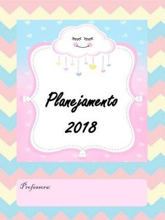 Planejamento 2018 - Tema Chuva de Amor - Aluno On