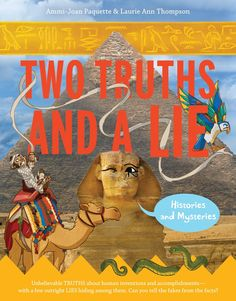 Buy Two Truths and a Lie: Histories and Mysteries by Ammi-Joan Paquette, Laurie Ann Thompson and Read this Book on Kobo's Free Apps. Discover Kobo's Vast Collection of Ebooks and Audiobooks Today - Over 4 Million Titles! 4th Grade Books, 4th Grade Reading, Fourth Grade, Mystery Of History, Fun Challenges, Chapter Books, Old Games, Read Aloud, Book Activities